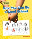 How You Can Be a Good Friend