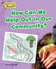 How Can We Help Out in Our Community?