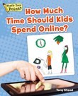 How Much Time Should Kids Spend Online?