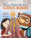 Bears Make the Best Science Buddies