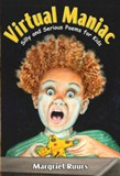 Virtual Maniac: Silly and Serious Poems for Kids