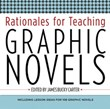Rationales for Teaching Graphic Novels