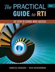 The Practical Guide to RTI: Six Steps to School-Wide Success: Six Steps to School-wide Success