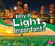 Why Is Light Important?