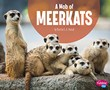 A Mob of Meerkats