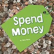 Spend Money