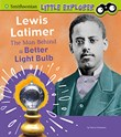 Lewis Latimer: The Man Behind a Better Light Bulb