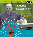 Jerome Lemelson: The Man Behind Industrial Robots