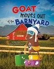 Goat Moves Out of the Barnyard