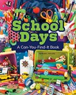 School Days: A Can-You-Find-It Book