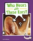 Who Hears with These Ears?