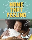 Name that Feeling: A Turn-and-See Book