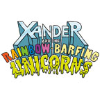 Xander and the Rainbow-Barfing Unicorns