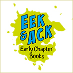 Eek and Ack Early Chapter Books
