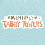 Adventures at Tabby Towers