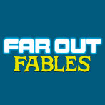 Far Out Fables