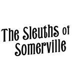 The Sleuths of Somerville