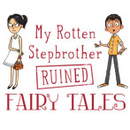 My Rotten Stepbrother Ruined Fairy Tales