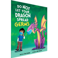 Image of the book 'Do Not Let Your Dragon Spread Germs' by Julie Gassman.