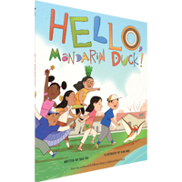 Image of the book 'Hello, Mandarin Duck!' by Bao Phi.