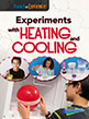 Experiments with Heating and Cooling
