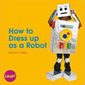 how to dress up as a robot
