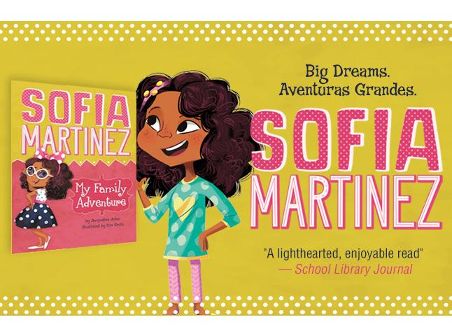 Sofia Martinez&#58&#59; My Family Adventure