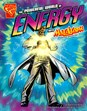 Powerful World of Energy with Max Axiom, Super Scientist