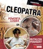 Cleopatra: Powerful Leader or Ruthless Pharaoh?