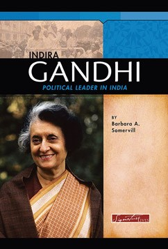 Indira Gandhi: Political Leader in India