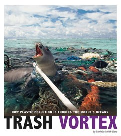 Trash Vortex: How Plastic Pollution Is Choking the World's Oceans