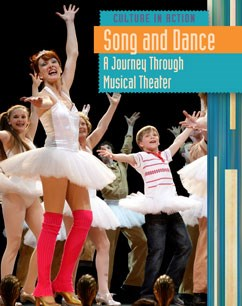 Song and Dance: A Journey Through Musical Theater