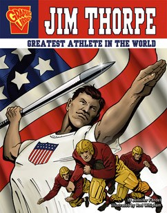 Jim Thorpe: Greatest Athlete in the World