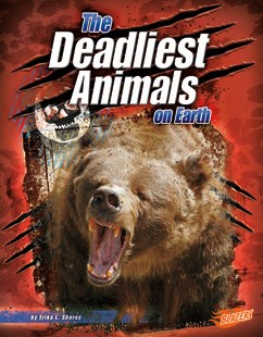The Deadliest Animals on Earth