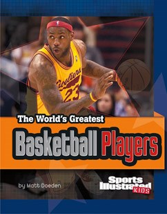 The World's Greatest Basketball Players