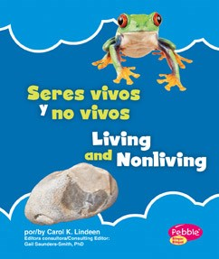 Seres vivos y no vivos/Living and Nonliving