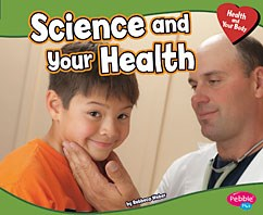 Science and Your Health
