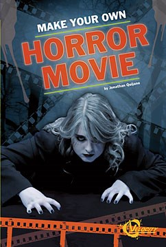 Make Your Own Horror Movie | Capstone Library
