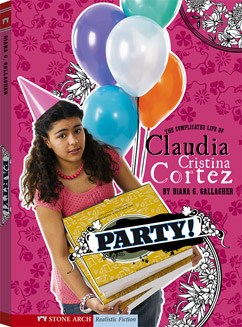 Party!: The Complicated Life of Claudia Cristina Cortez