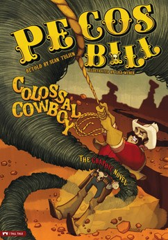 Pecos Bill, Colossal Cowboy: The Graphic Novel