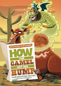 How the Camel Got His Hump: The Graphic Novel