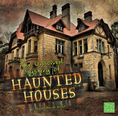 The Unsolved Mystery of Haunted Houses | Capstone Classroom