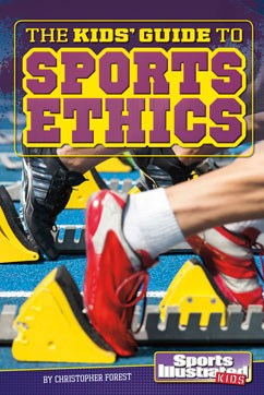 The Kids' Guide to Sports Ethics