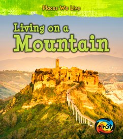 Living on a Mountain | Capstone Library