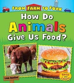 How Do Animals Give Us Food?