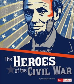 Heroes of the Civil War
