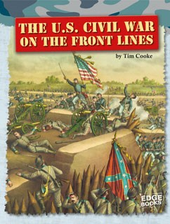 The U.S. Civil War on the Front Lines