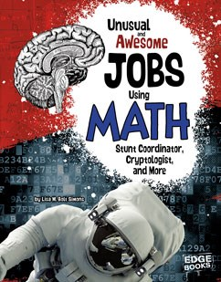 Unusual and Awesome Jobs Using Math: Stunt Coordinator, Cryptologist, and More