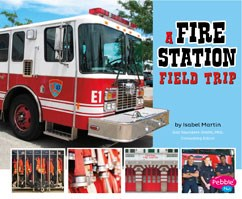 A Fire Station Field Trip | Capstone Library