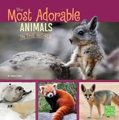 The Most Adorable Animals In The World Capstone Library